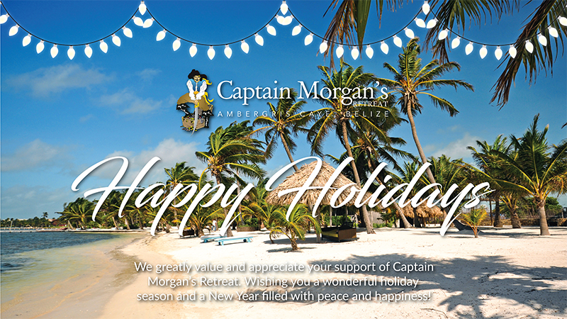 Happy Holidays from Captain Morgan's Retreat